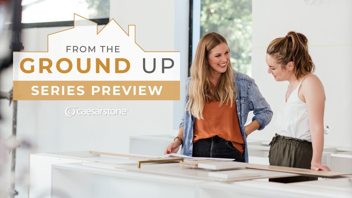 From the Ground Up | A Design Series by Caesarstone
