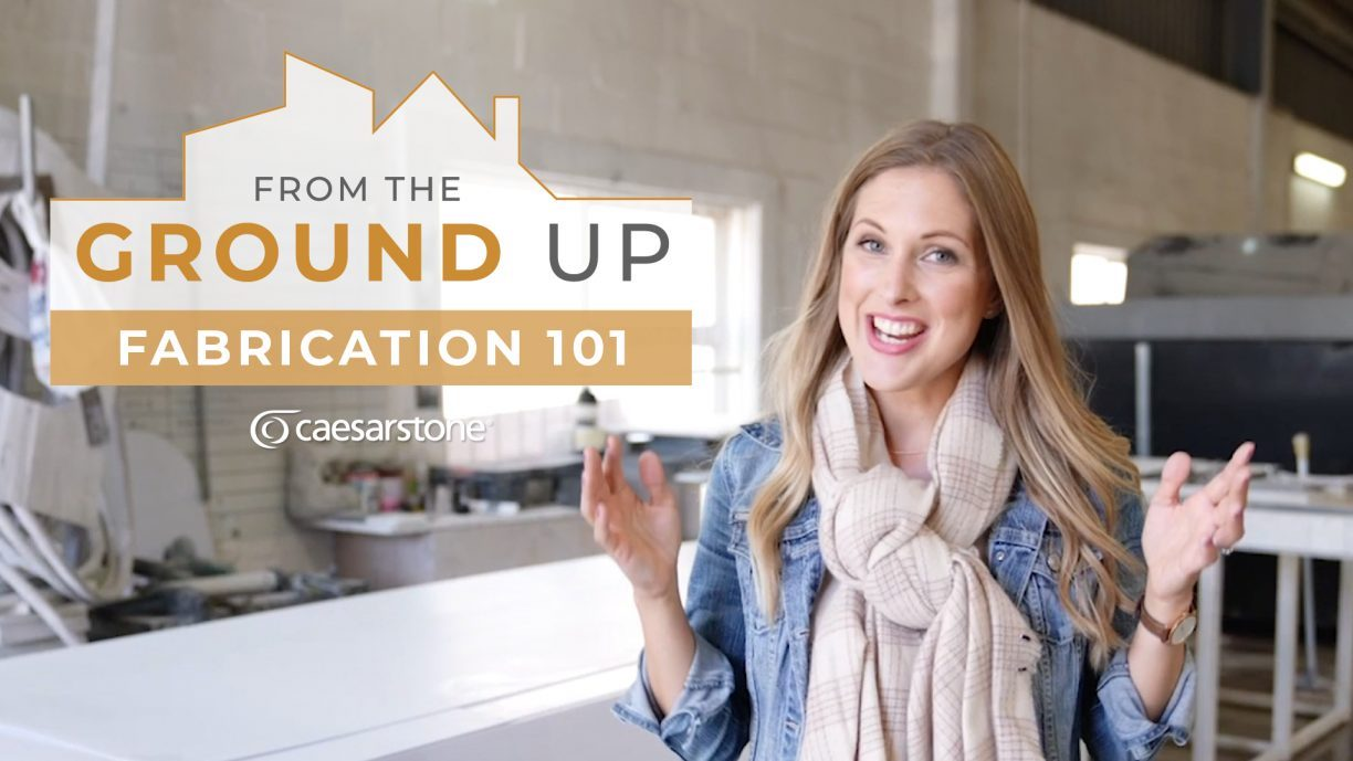 Fabrication 101 | From the Ground Up