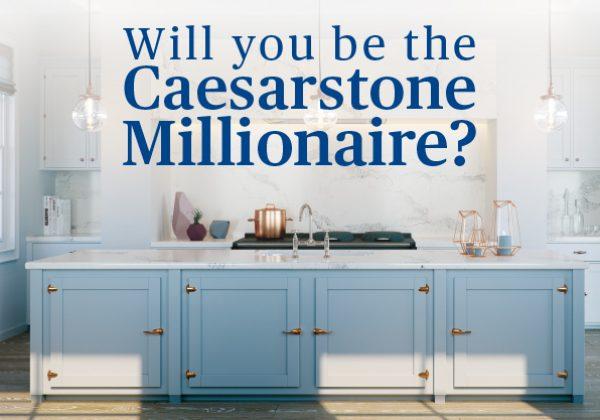 Caesarstone Millionaire Competition